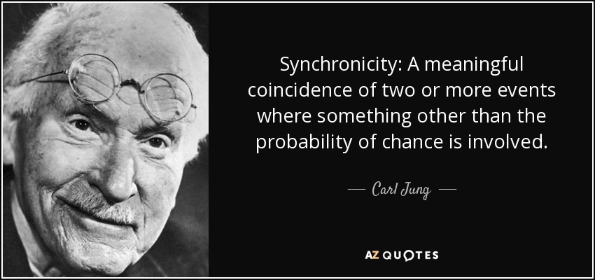 quote-synchronicity-a-meaningful-coincidence-of-two-or-more-events-where-something-other-than-carl-jung-52-5-0551